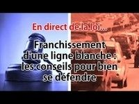 Question de droit : comment contester un franchissement de ligne blanche ?