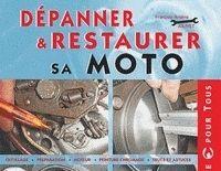 Un livre pour dépanner et restaurer sa moto