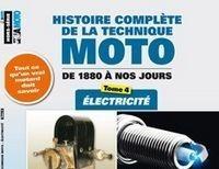 Histoire complète de la technique moto de 1880 à nos jours: l'électricité.