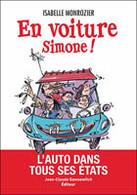 """Livre : """"En voiture Simone !"""" de Isabelle Monrozier"""