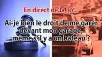 Question de droit : se garer devant son garage
