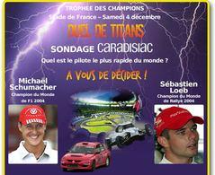 Stade de France - 4 /12 :on saura qui est le pilote le plus rapide du monde