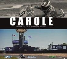 FFM: le circuit Carole se livre